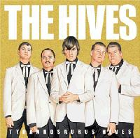 The Hives - Tyrannosaurus Hives (Cover Artwork)