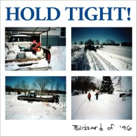 Hold Tight! - Blizzard Of '96 [12-inch] (Cover Artwork)