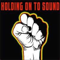 Holding on to Sound - Songs of Freedom (Cover Artwork)
