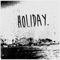 Holiday - Holiday [7-inch] (Cover Artwork)