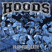 Hoods - Pray For Death (Cover Artwork)