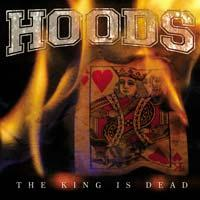 Hoods - The King Is Dead (Cover Artwork)