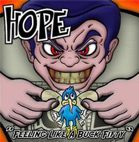 Hope - Feeling Like A Buck Fifty (Cover Artwork)