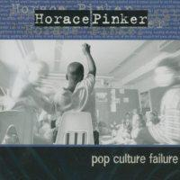 Horace Pinker - Pop Culture Failure (Cover Artwork)