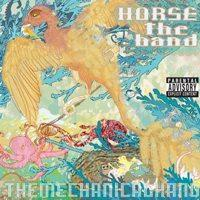 HORSE the Band - The Mechanical Hand (Cover Artwork)