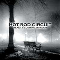 Hot Rod Circuit - Reality's Coming Through (Cover Artwork)