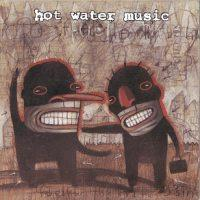 Hot Water Music - Fuel For The Hate Game (Cover Artwork)