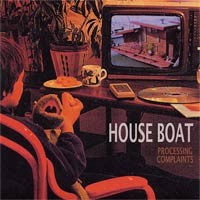House Boat - Processing Complaints [7-inch] (Cover Artwork)