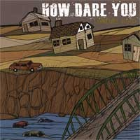 How Dare You - Comfort Road (Cover Artwork)