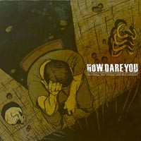 How Dare You - The King, The Clown, And the Colonel (Cover Artwork)