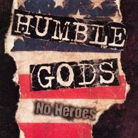 Humble Gods - No Heroes (Cover Artwork)
