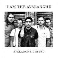 I Am The Avalanche - Avalanche United (Cover Artwork)