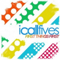 I Call Fives - First Things First (Cover Artwork)