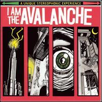 I Am the Avalanche - I Am the Avalanche (Cover Artwork)
