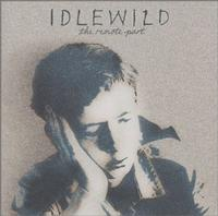 Idlewild - The Remote Part (Cover Artwork)