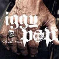 Iggy Pop - Skull Ring (Cover Artwork)