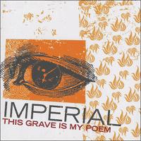 Imperial - This Grave Is My Poem (Cover Artwork)