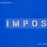 Impossibles - 4 Song Brick Bomb (Cover Artwork)