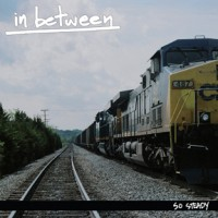 In Between - So Steady [7-inch] (Cover Artwork)