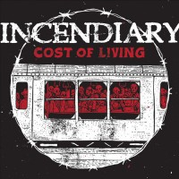 Incendiary - Cost of Living (Cover Artwork)