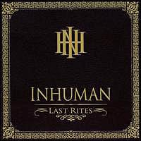 Inhuman - Last Rites (Cover Artwork)
