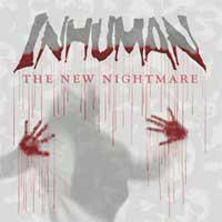 Inhuman - The New Nightmare (Cover Artwork)