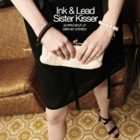 Ink & Lead / Sister Kisser - Split [12-inch] (Cover Artwork)