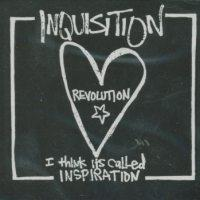 Inquisition - Revolution...I Think It's Called Inspiration [reissue] (Cover Artwork)