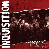 Inquisition - Uproar: Live and Loud! [CD/DVD] (Cover Artwork)