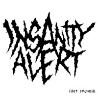 Insanity Alert - First Diagnosis (Cover Artwork)