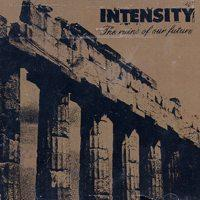Intensity - The Ruins of our Future (Cover Artwork)