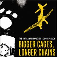 The (International) Noise Conspiracy - Bigger Cages, Longer Chains (Cover Artwork)