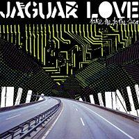 Jaguar Love - Take Me to the Sea (Cover Artwork)