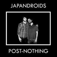 Japandroids - Post-Nothing (Cover Artwork)