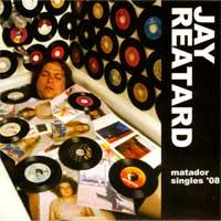 Jay Reatard - Matador Singles '08 (Cover Artwork)