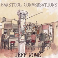 Jeff Rowe - Barstool Conversations (Cover Artwork)