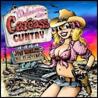 Jeff Walker Und Die Fluffers - Welcome to Carcass Cuntry (Cover Artwork)