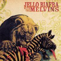 Jello Biafra With The Melvins - Never Breathe What You Can't See (Cover Artwork)