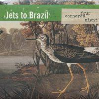 Jets to Brazil - Four Cornered Night (Cover Artwork)