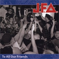 JFA  - To All Our Friends (Cover Artwork)