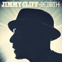 Jimmy Cliff - Rebirth (Cover Artwork)