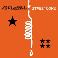 Joe Strummer and The Mescaleros - Streetcore (Cover Artwork)