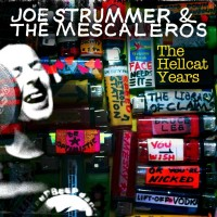 Joe Strummer and the Mescaleros - The Hellcat Years [digital] (Cover Artwork)
