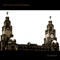 Joey Cape / Jon Snodgrass - Liverbirds (Cover Artwork)