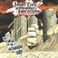 Johnny Cakes - The Curse of the Unsinkable Ship (Cover Artwork)