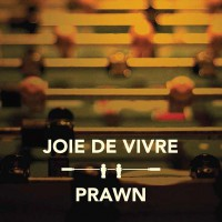 Joie de Vivre / Prawn - Split EP (Cover Artwork)