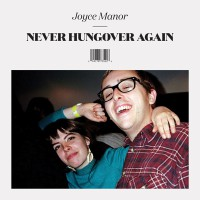 Joyce Manor - Never Hung Over Again (Cover)