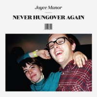 Joyce Manor - Never Hungover Again (Cover Artwork)