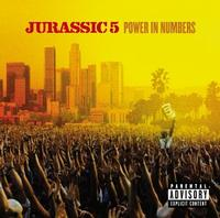 Jurassic 5 - Power In Numbers (Cover Artwork)