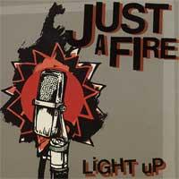 Just A Fire - Light Up (Cover Artwork)